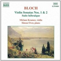 Audio CD Miriam Kramer, Simon Over. Bloch - Violin Sonatas nos 1 & 2