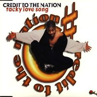 Audio CD Credit To The Nation. Tacky Love Song