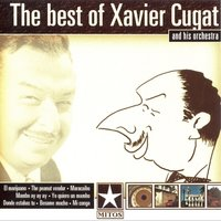 Audio CD Xavier Cugat. Mitos. Xavier Cugat. The Best Of