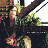 Audio CD Jackson Browne. The Naked Ride Home