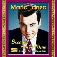 Audio CD Lanza Mario. Lanza Mario: Because You`Re M