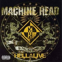 Machine Head. Hellalive (CD)