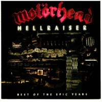 Motorhead. Hellraiser: Best of the Epic Years (CD)