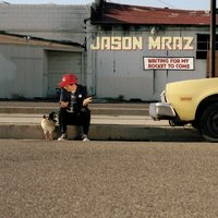 Audio CD Jason Mraz. Waiting For My Rocket To Come