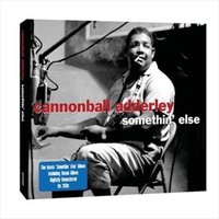 Audio CD Cannonball Adderley. Somethin' else