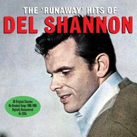 Audio CD Del Shannon. The Runaway hits of
