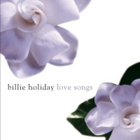 Audio CD Billie Holiday. Billie Holiday – Love Songs