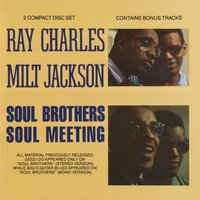Ray Charles & Milt Jackson. Soul Brothers Soul Meeting (2 CD)