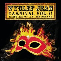 Audio CD Wyclef Jean. Carnival Vol. II... Memoirs Of An Immigrant