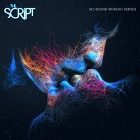 Audio CD The Script. No Sound without Silence