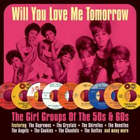 Various Artists. Will you love me tomorrow (2 CD)