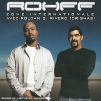 Audio CD Rohff. Zone Internationale (Avec Roldan G. Rivero) (Singl)