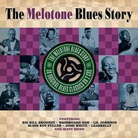 Various Artists. The Melotone Blues Story (2 CD)