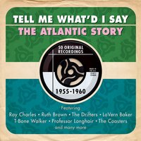 Audio CD Various Artists. Tell Me What'd I Say: The Atlantic Story 55-60