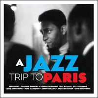 Various Artists. A Jazz Trip To Paris (2 CD)