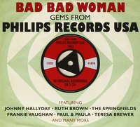 Various Artists. Bad Bad Woman - Phillips Records USA (2 CD)