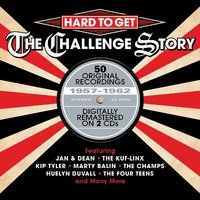 Audio CD Various Artists. Hard To Get: The Challenge Story 1957-1962