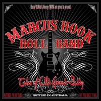 LP Marcus Hook Roll Band: Tales Of Old Grand-Daddy (LP)