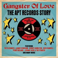 Various Artists. Gangster Of Love: The Apt Records Story 1958-1962 (2 CD)