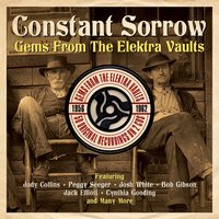 Audio CD Various Artists. Constant Sorrow: Gems from the Elektra Vaults 1956-1962