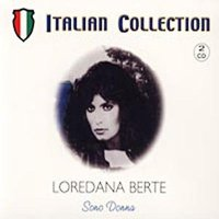 Audio CD Loredana Berte. Italian Collection. Sono Donna