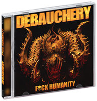 Debauchery. Fuck humanity (2 CD)
