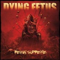 Audio CD Dying fetus. Reign supreme
