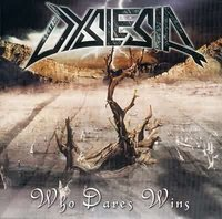 Dyslesia. Who dares wins (CD)