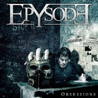 Audio CD Epysode. Obsessions