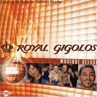 Audio CD Royal Gigolos. Musique Deluxe