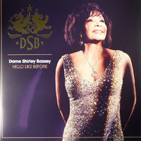 LP Dame Shirley Bassey. Hello Like Before (LP)