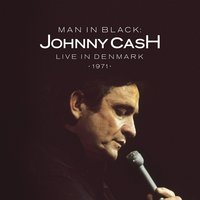 LP Johnny Cash. Man In Black: Live In Denmark 1971 (LP)
