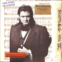 LP Johnny Cash. Bootleg Vol. IV: The Soul Of Truth (LP)