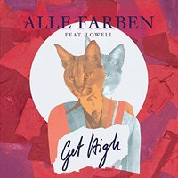 LP Alle Farben Feat. Lowell. Get High (LP)