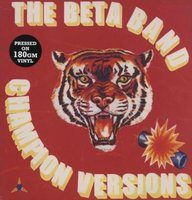 LP The Beta Band. Champion Versions (LP)