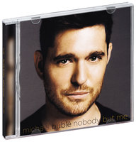 Michael Buble. Nobody But Me Deluxe (CD)