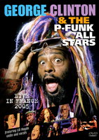 DVD George Clinton & The P-Funk. All Stars - Live In France 2005