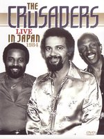 DVD The Crusaders. Live In Japan 1984