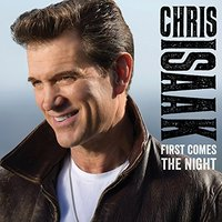 LP Chris Isaak. First Comes The Night. Deluxe Edition (LP)