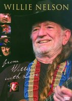 DVD Willie Nelson. From Willie With Love