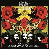 LP Incubus. A Crow Left Of The Murder (LP)