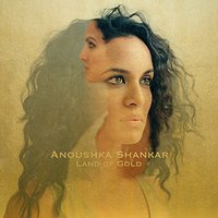 LP Anoushka Shankar. Land Of Gold (LP)