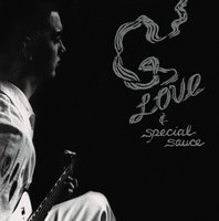 LP G. love and special sauce. G. love and special sauce (LP)