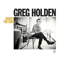 LP Greg Holden. Chase The Sun (LP)