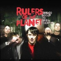 LP Rulers Of The Planet. Disco Boogie For Death Rockers (LP)