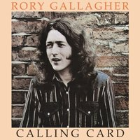 LP Rory Gallagher. Calling card (LP)