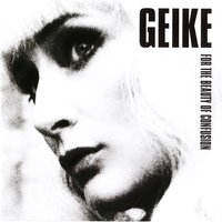 LP Geike. For the beauty of confusion (LP)