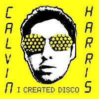 LP Calvin Harris. I Created Disco (LP)