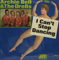 Audio CD Archie Bell & The Drells. I Can'T Stop Dancing