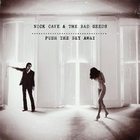 Audio CD Nick Cave & The Bad Seeds: Push The Sky Away